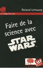 Couverture Faire de la science avec Star Wars